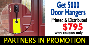 order Partners in Promotion and get 5000 Door Hangers printed and distributed for only $795 with Door Knocker Deals.